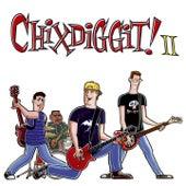II by Chixdiggit