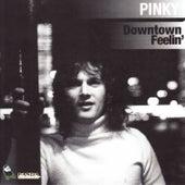 Downtown Feelin' de Pinky
