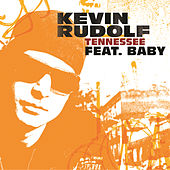 Tennessee by Kevin Rudolf