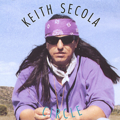 Circle by Keith Secola
