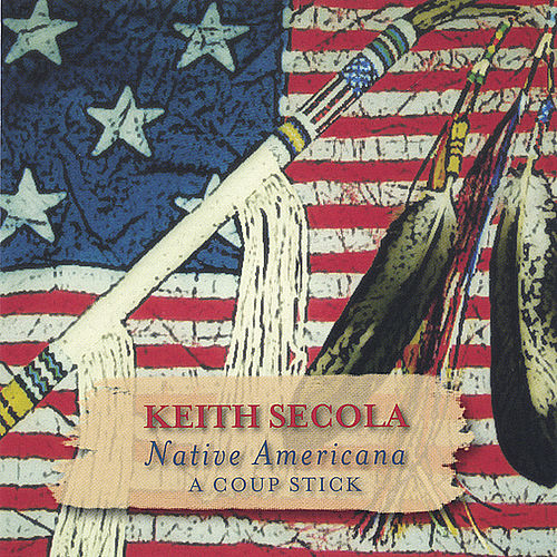 Native Americana-A Coup Stick by Keith Secola