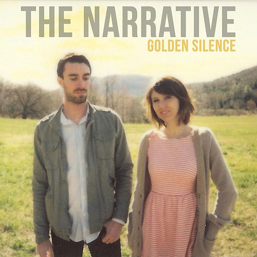 Golden Silence by The Narrative