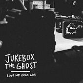 Keys in the Car (Live) by Jukebox The Ghost