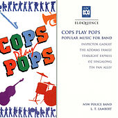 Cops Play Pops: Popular Music For Band de Captain L.T. Lambert