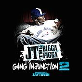 Gang Injunction 2.0 by JT the Bigga Figga