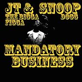 Mandatory Business (feat. Daz Dillinger) by Snoop Dogg