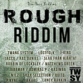 Rough Riddim by Various Artists