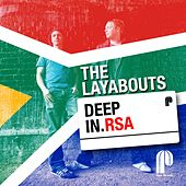 The Layabouts - Deep In RSA von Various Artists