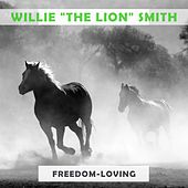 Freedom Loving by Willie