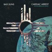 Cardiac Arrest (WoodysProduce Remix) von Bad Suns