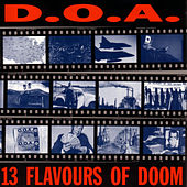 13 Flavours of Doom by D.O.A.
