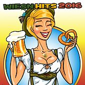 Wiesn Hits 2016 von Various Artists