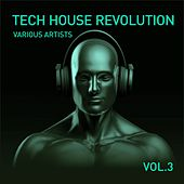 Tech House Revolution, Vol. 3 by Various Artists
