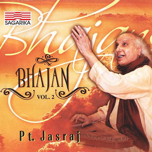 Bhajans, Vol. 2 by Pandit Jasraj