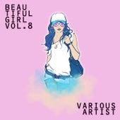 Beautiful Girls, Vol. 8 de Various Artists