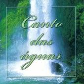 Canto das Águas by Various Artists