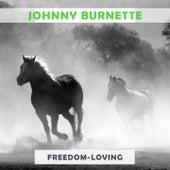 Freedom Loving by Johnny Burnette