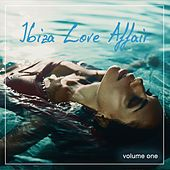 Ibiza Love Affair, Vol. 1 by Various Artists