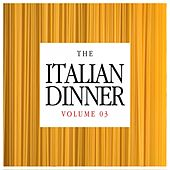 The Italian Dinner, Vol. 3 de Various Artists