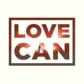 Love Can by Central Live