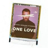One Love by Michael Bernard Fitzgerald
