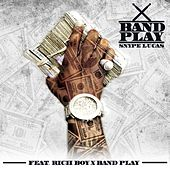 Band Play (feat. Rich Boy) de Snype Lucas