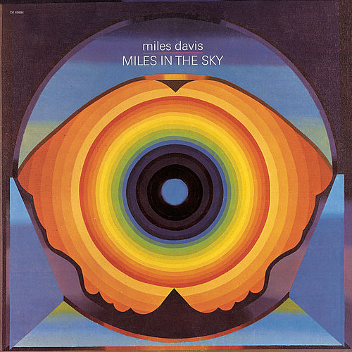 Miles In The Sky by Miles Davis