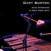 Jazz Interview in New York City de Gary Burton
