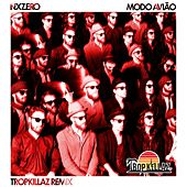 Modo Avião (Remix) - Single by NX Zero