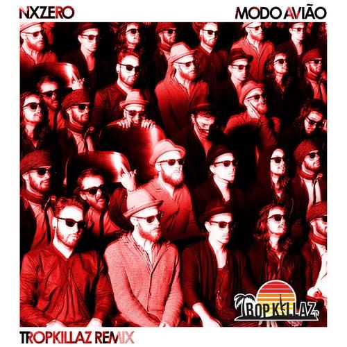 Modo Avião (Remix) - Single de NX Zero