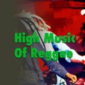 High Music Of Reggae de Various Artists