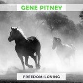 Freedom Loving by Gene Pitney