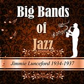 Big Bands of Jazz, Jimmie Lunceford 1934-1937 by Jimmie Lunceford