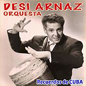 Recuerdos de Cuba by Desi Arnaz