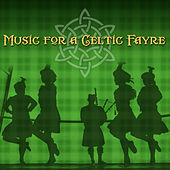 Music for a Celtic Fayre by Various Artists
