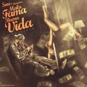 Mala Fama Buena Vida by Sou El Flotador