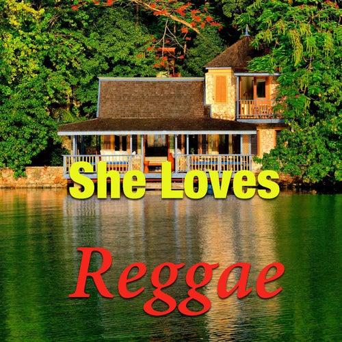 She Loves Reggae by Various Artists
