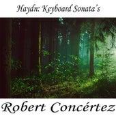 Haydn: Keyboard Sonata's von Franz Joseph Haydn