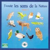 J'écoute les sons de la nature, tome 1 by Various Artists