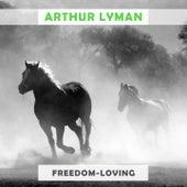 Freedom Loving von Arthur Lyman