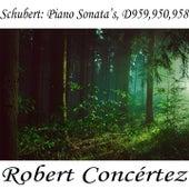 Schubert: Piano Sonata's. D959,950,958 by Richard Tauber