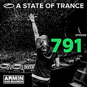 A State Of Trance Episode 791 von Various Artists