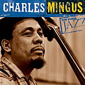 Ken Burns Jazz by Charles Mingus
