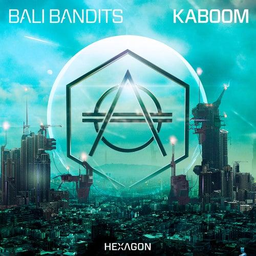 Kaboom von Bali Bandits