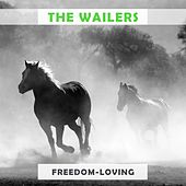 Freedom Loving by The Wailers