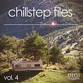 Chillstep Files, Vol. 4 by Various Artists