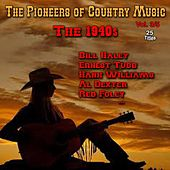 The Pioneers of Country Music, Vol. 3 (The 1940's) by Various Artists