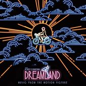 Dreamland (Original Motion Picture Soundtrack) de Various Artists