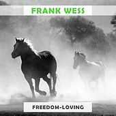 Freedom Loving by Frank Wess