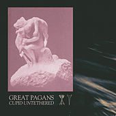 Cupid Untethered by Great Pagans
